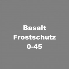 Basalt-Frostschutz 0-45